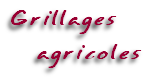 Grillages    agricoles